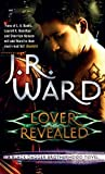 Lover Revealed: Number 4 in series (Black Dagger Brotherhood Series)