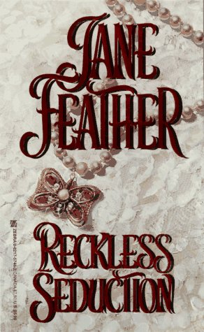 Reckless Seduction, Jane Feather