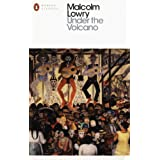 Under the Volcano (Penguin Modern Classics)by Malcolm Lowry