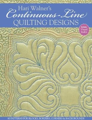 Hari Walner's Continuous-Line Quilting Designs( 80 Patterns for Blocks Borders Corners & Backgrounds)[HARI WALNERS CONTINUOUS-LINE Q][Paperback]