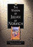 The Wisdom of Julian of Norwich (The wisdom of... series) (0745936458) by Norwich, Julian of
