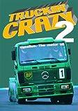 Truckin' Crazy - Vol. 2 [Import anglais]...