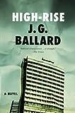 High-Rise: A Novel
