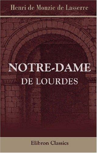 Notre-Dame De Lourdes (French Edition)