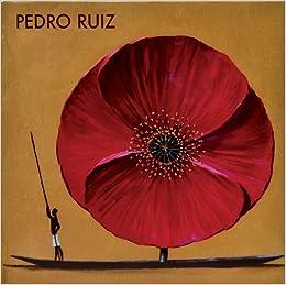Pedro Ruiz (Spanish Edition): Francisco Javier Gil, Wiliam Ospina