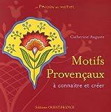 echange, troc Catherine Auguste - Motifs Provençaux