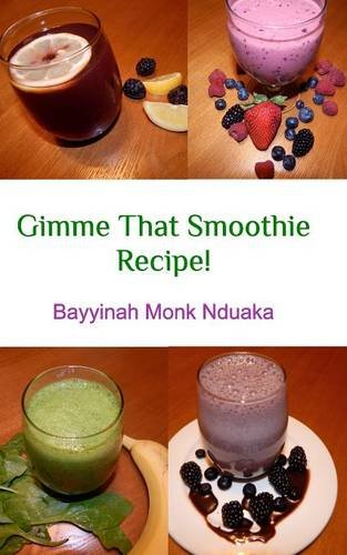 Gimme That Smoothie Recipe!