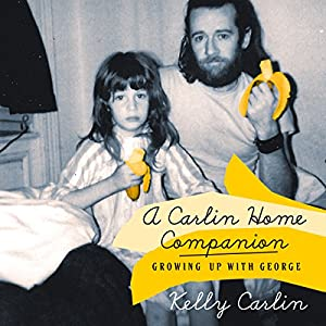 Growing Up with George - Kelly Carlin