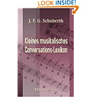 Kleines musikalisches Conversations-Lexikon (German Edition)