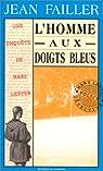 Les Enqu�tes de Mary Lester, tome 7 : L'Homme aux doigts bleus par Failler