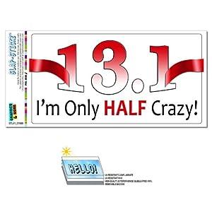 13 1 only half crazy marathon runner running for 13 1 window sticker