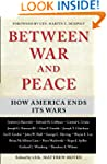 Between War and Peace: How America En...