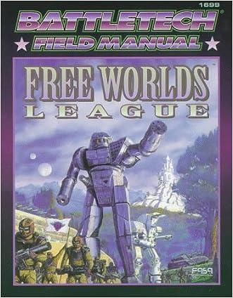 Classic Battletech: Field Manual: Free Worlds League (FAS1699) written by FASA Corporation
