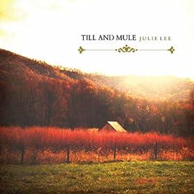 Till & Mule