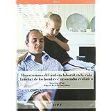 Repercusiones del ámbito laboral en la vida familiar de los hombres: un estudio evolutivo (Recerca)