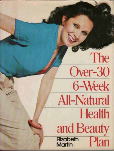 Over 30 6 Week All Nat Health and