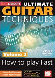 Ultimate Guitar Techniques, How to Play Fast, Volume 2