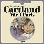 Vår i Paris (Den eviga samlingen 6) | Barbara Cartland