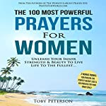 The 100 Most Powerful Prayers for Women   Toby Peterson