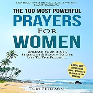 The 100 Most Powerful Prayers for Women Audiobook