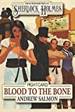 img - for Sherlock Holmes Blood To The Bone (Fight Card) book / textbook / text book