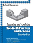 Learning & Applying Solidworks 2013-2014