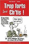 Trop forts les Ch'tis ! par Burel