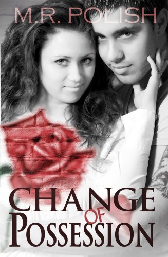 Change of Possession by M.R. Polish