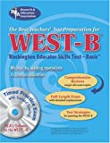 WEST-B (REA) with CD- The Best Test Prep for the Washington Educator Skills Test (0738601586) by The Editors of REA