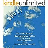 BUCKY: The Life & Work of R. Buckminster Fuller