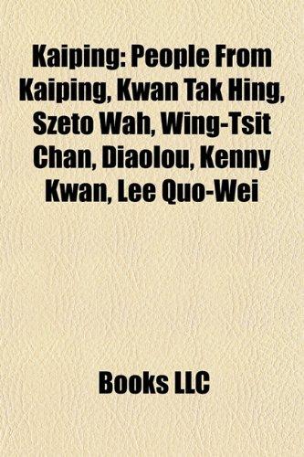kaiping-people-from-kaiping-kwan-tak-hing-szeto-wah-wing-tsit-chan-diaolou-kenny-kwan-lee-quo-wei