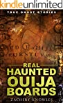 True Ghost Stories: Real Haunted Ouij...