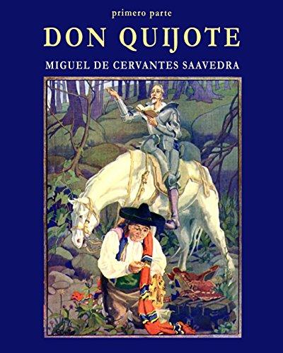 Don Quijote: Primero Parte
