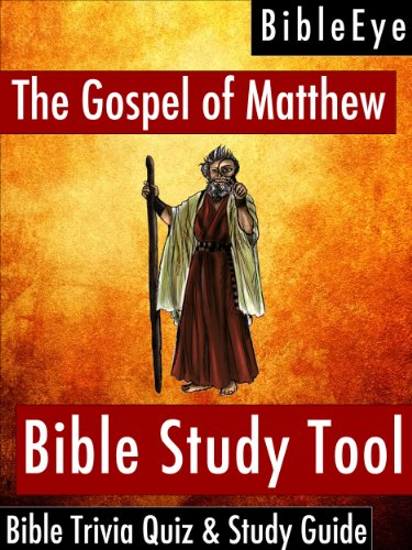 The Gospel Of Matthew - Bible Study: Bible Study Guides