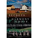 Secrets Of Harmony Groveby Mindy Starns Clark