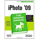 iPhoto '09: The Missing Manual (Missing Manuals)by David Pogue