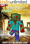 Legend of Minecraft Zombie Apocalypse...