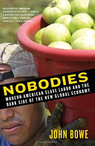 Nobodies: Modern American Slave Labor and the Dark Side...
