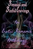 img - for Sensual and Sinful Cravings: An Erotic Romance Anthology book / textbook / text book