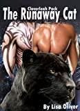 The Runaway Cat (Book 2 Cloverleah Pack Series)