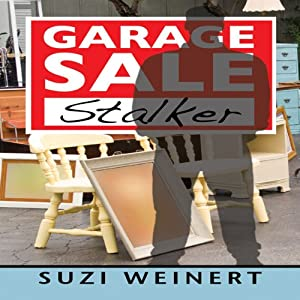 Garage Sale Stalker | [Suzi Weinert]