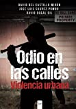 img - for Odio en las calles: Violencia Urbana (Spanish Edition) book / textbook / text book
