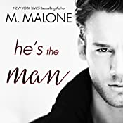 He's the Man: The Alexanders, Book 3 | M. Malone