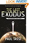 The Last Exodus: The Earthborn Trilog...