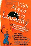 img - for We'll Always Have Linsanity: Strange Takes on the Strangest Season in Knicks History book / textbook / text book