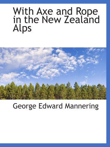 带斧和绳索在新西兰的阿尔卑斯山