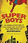 Super Boys: The Amazing Adventures of...