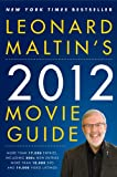 Leonard Maltin's 2012 Movie Guide (Leonard Maltin's Movie Guide)