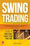 Swing Trading: A Guide to Profitable Short Term Investing