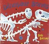 Dinosaur bones (0439380545) by Barner, Bob